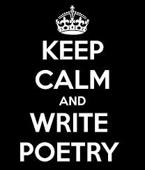 keep calm and write poetry